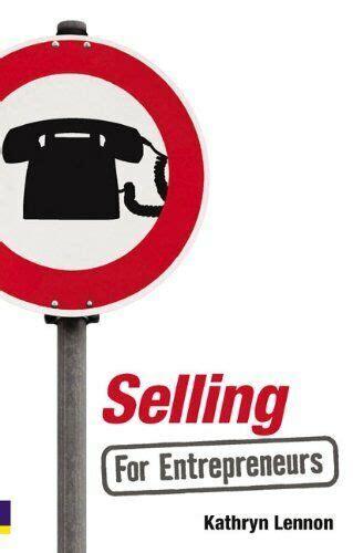 Selling For Entrepreneurs Lennon Kathryn (ePUB/PDF)