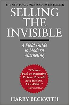 Selling The Invisible A Field Guide To Modern Marketing
