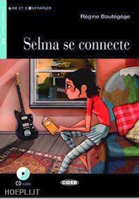 Selma se connecte  Con CD Audio (ePUB/PDF)