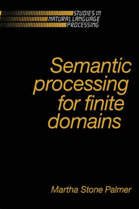 Brilliant Semantic Processing For Finite Domains Palmer Martha Stone Epub Pdf Wiring Digital Resources Indicompassionincorg