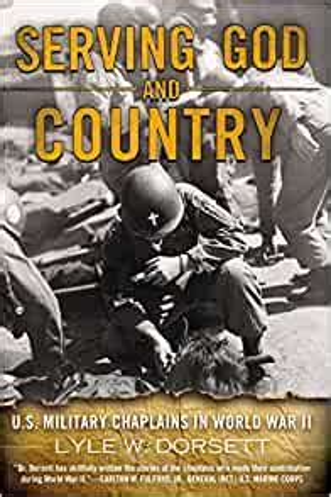 Serving God And Country Dorsett Lyle W (ePUB/PDF) Free