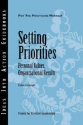 Setting Priorities Personal Values Organizational Results