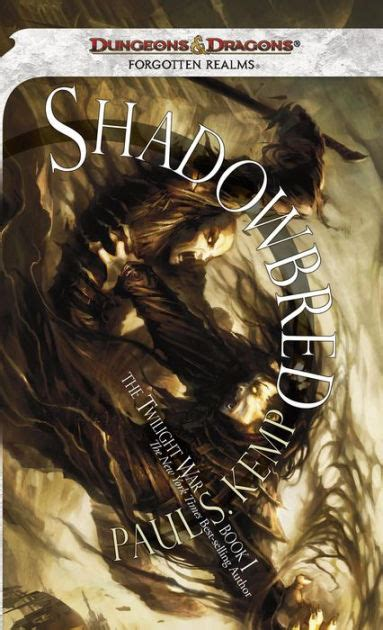 Shadowbred Forgotten Realms The Twilight War Book 1 By Paul