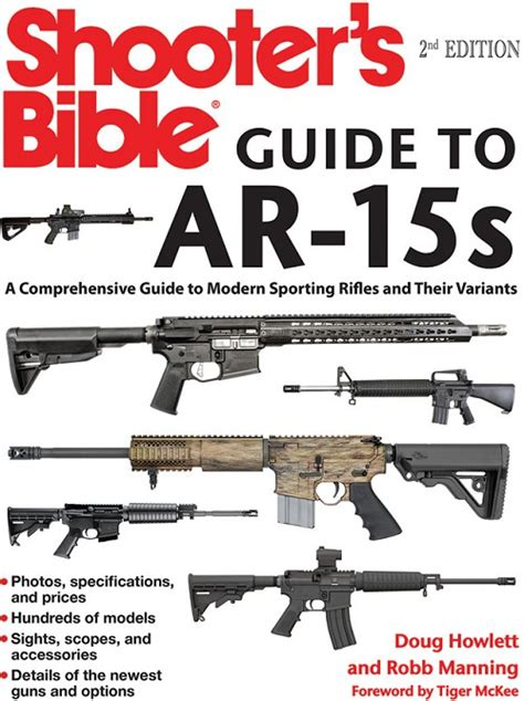 Shooters Bible Guide To Ar 15s A Comprehensive Guide To Modern Sporting Rifles And Their Variants