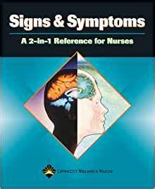 Signs And Symptoms A 2in1 Reference For Nurses 2in1 Reference For Nurses Series