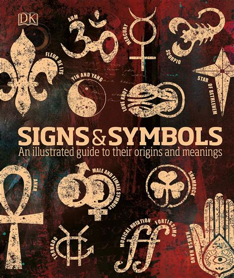 Signs Symbols An Illustrated Guide To Their Origins And Meanings