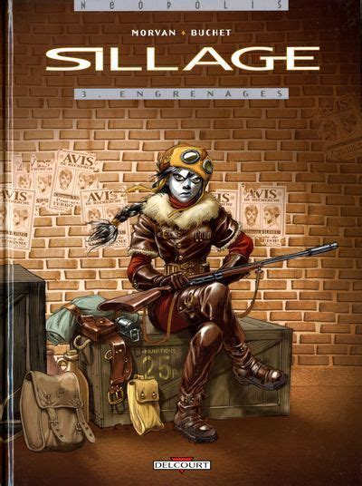Sillage Tome 3 Engrenages
