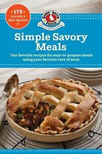 Simple Savory Meals 175 Chicken Amp Beef Recipes Our Best Recipes