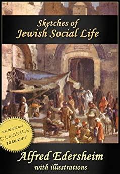 Sketches Of Jewish Social Life English Edition By Alfred