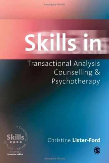 Skills In Transactional Analysis Counselling And Psychotherapy ...