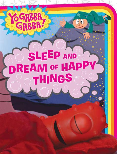 Sleep And Dream Of Happy Things Giles Mike Paz Veronica (ePUB/PDF)