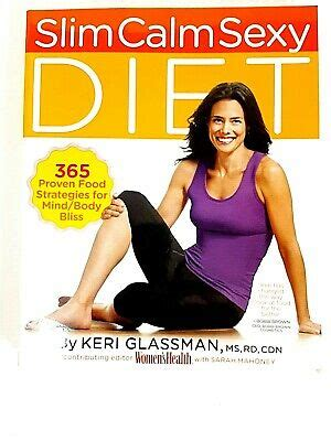 Slim Calm Sexy Diet 365 Proven Food Strategies For Mind Body Bliss
