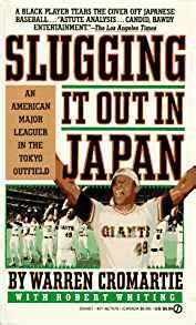 Slugging It Out In Japan An American Major Leaguer In The Tokyo Outfield