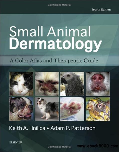 Small Animal Dermatology A Color Atlas And Therapeutic Guide 4e