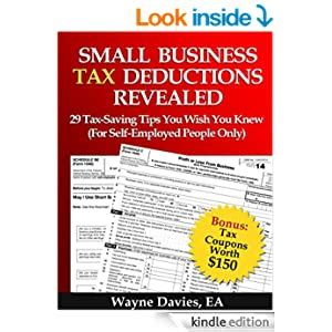 Small Business Tax Deductions Revealed 29 TaxSaving Tips You Wish You Knew Small Business Tax Tips Volume 1