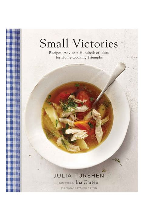Small Victories Recipes Advice Hundreds Of Ideas For Home Cooking Triumphs