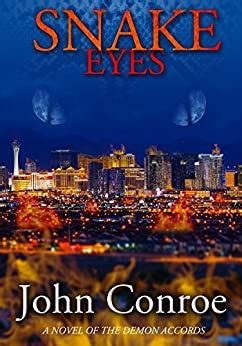 Snake Eyes A Novel Of The Demon Accords