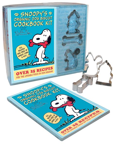 Snoopys Organic Dog Biscuit Kit Over 25 Recipes For The Loveable ...