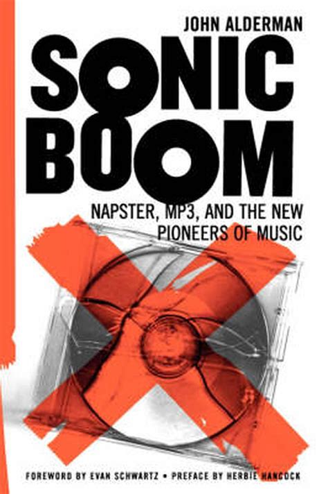 Sonic Boom Napster Mp3 And The New Pioneers Of Music