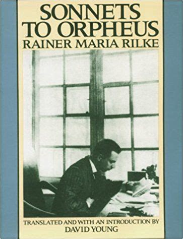 Sonnets To Orpheus Young David Young David Rilke Rainer Maria ...