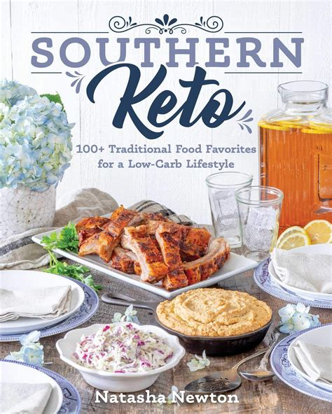 Southern Keto 100 Traditional Food Favorites For A Lowcarb Lifestyle
