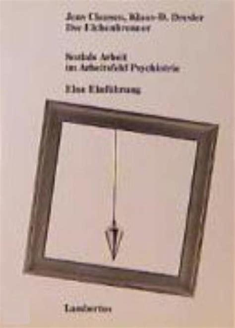 Soziale Arbeit Im Arbeitsfeld Psychiatrie Eine Einfuhrung (ePUB/PDF)