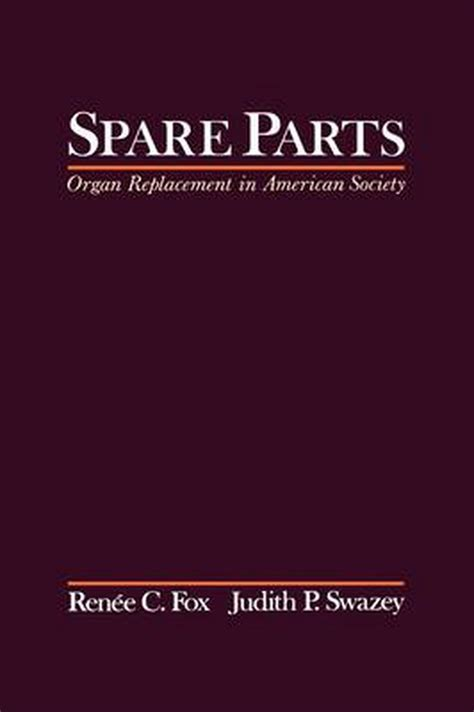Spare Parts Organ Replacement In American Society