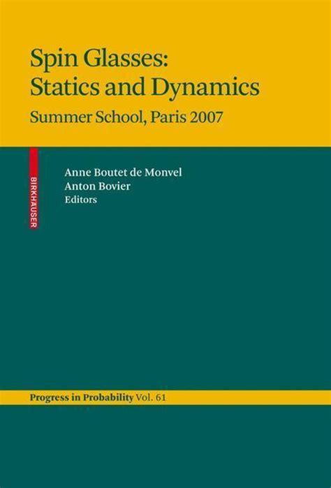 Spin Glasses Statics And Dynamics Bovier Anton Boutet De Monvel Anne