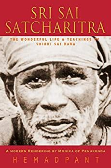 Sri Sai Satcharitra The Wonderful Life And Teachings Of Shirdi Sai Baba