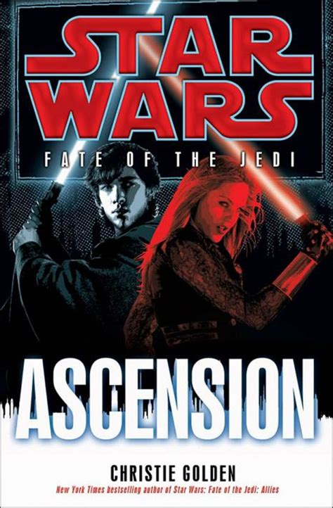 Star Wars Fate Of The Jedi Ascension By Christie Golden 2011 08 04