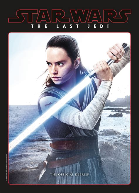 Star Wars The Last Jedi The Official Movie Companion