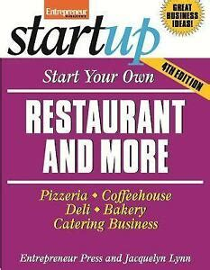 Start Your Own Restaurant And More Pizzeria Cofeehouse Deli Bakery Catering Business Startup Series