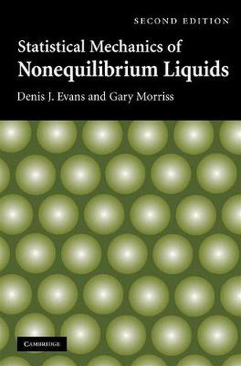Statistical Mechanics Of Nonequilibrium Liquids Gary Morriss (ePUB ...