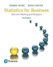 Statistics For Business Decision Making And Analysis 3rd Edition