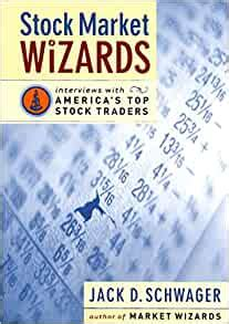 Stock Market Wizards Interviews With Americas Top Stock Traders