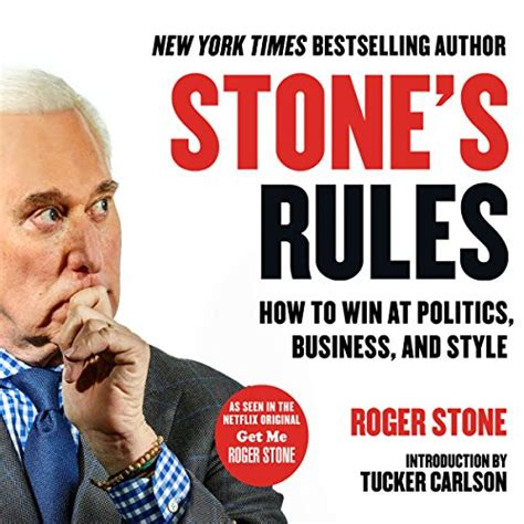 Stones Rules How To Win At Politics Business And Style