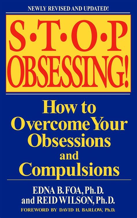 Stop Obsessing How To Overcome Your Obsessions And Compulsions