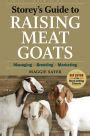 Storeys Guide To Raising Meat Goats 2nd Edition Managing Breeding Marketing