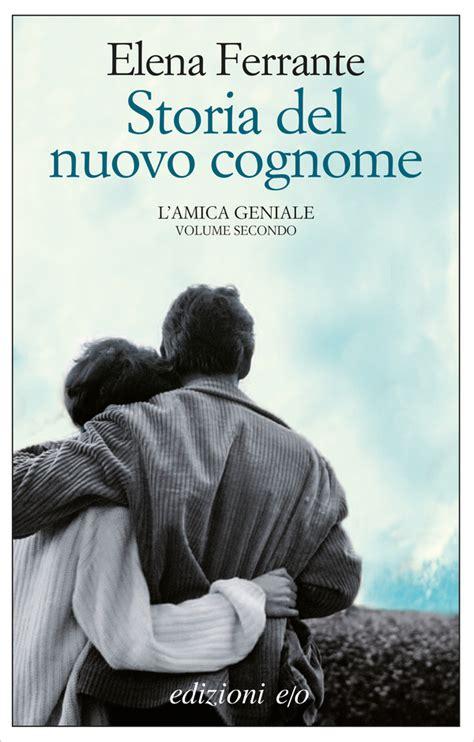 Storia Del Nuovo Cognome (ePUB/PDF)