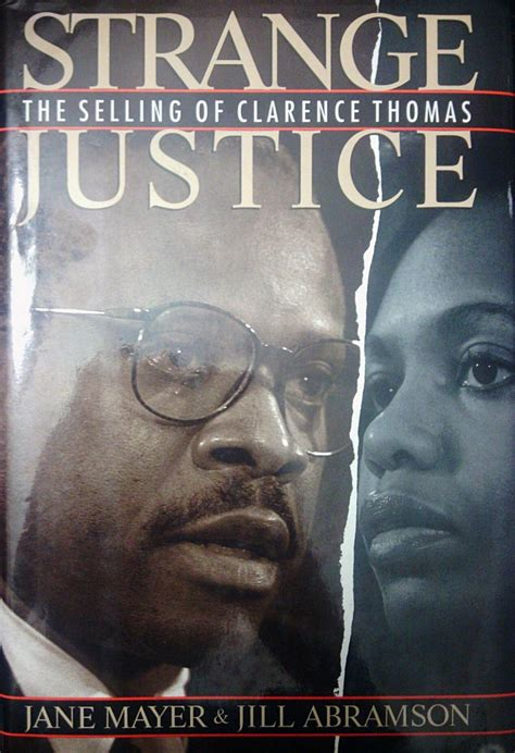 Strange Justice The Selling Of Clarence Thomas