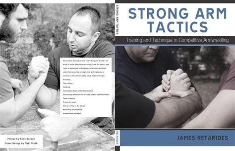 Strong Arm Tactics Training And Technique In Competitive Armwrestling