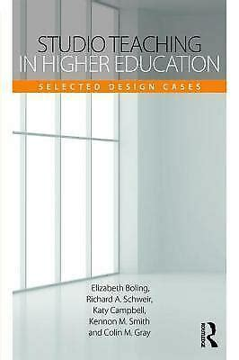 Studio Teaching In Higher Education Selected Design Cases