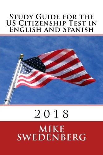 Study Guide For The Us Citizenship Test In English And Spanish 2018 Study Guides For The Us Citizenship Test Translated And Annotated English Edition