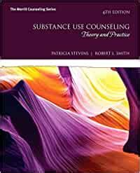 Substance Use Counseling Theory And Practice With MyLab Counseling With Enhanced Pearson EText Access Card Package 6th Edition Whats New In Counseling