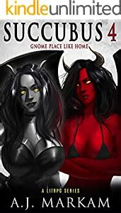 Succubus 4 Gnome Place Like Home A Litrpg Series English Edition