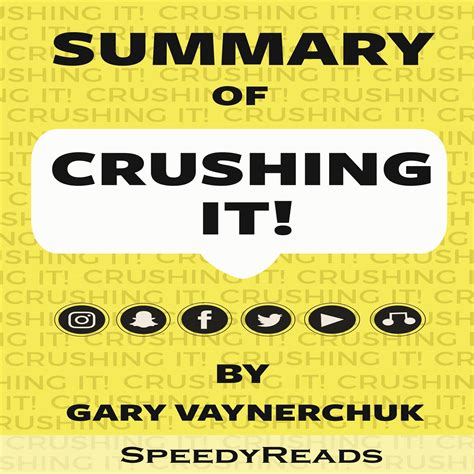 Summary Of Crushing It How Great Entrepreneurs Build Their Business And Influence By Gary Vaynerchuk