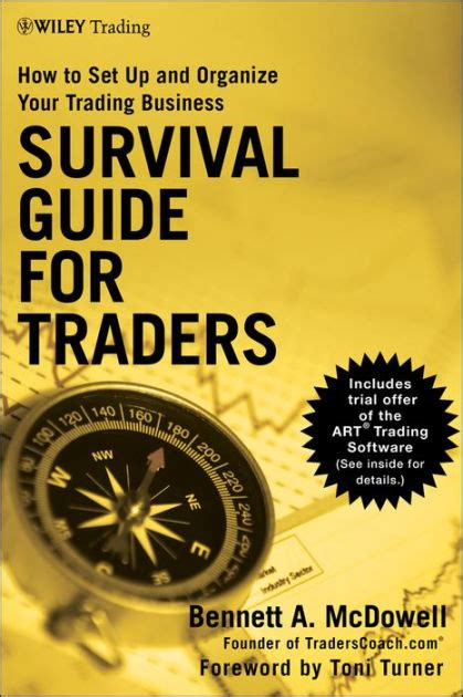 Survival Guide For Traders How To Set Up And Organize Your Trading Business