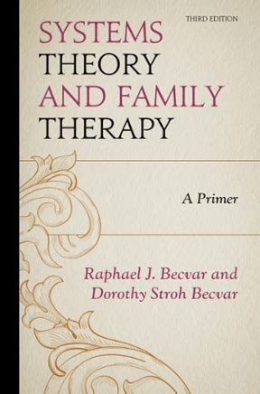 Systems Theory And Family Therapy Third Edition