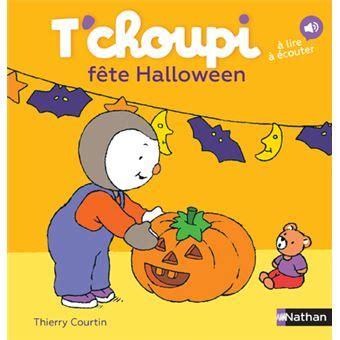 325c5f7921f T Choupi Fete Halloween Des [PDF Book]