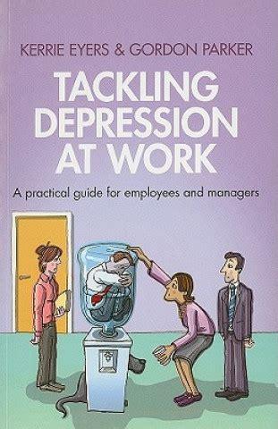 Tackling Depression At Work Parker Gordon Eyers Kerrie (ePUB/PDF)